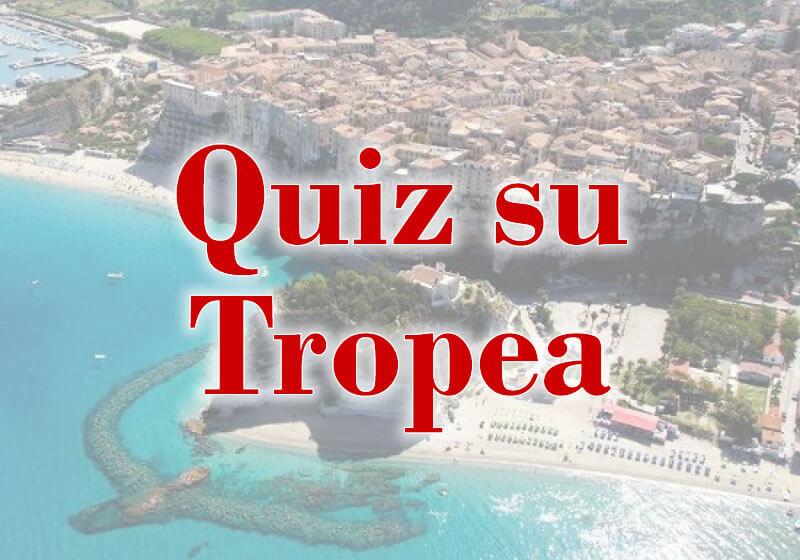 Scopri se conosci veramente Tropea - Quiz su Tropea