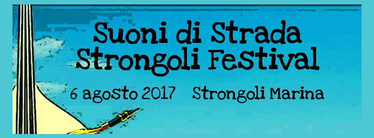 Suoni di Strada Strongoli Festival 2017