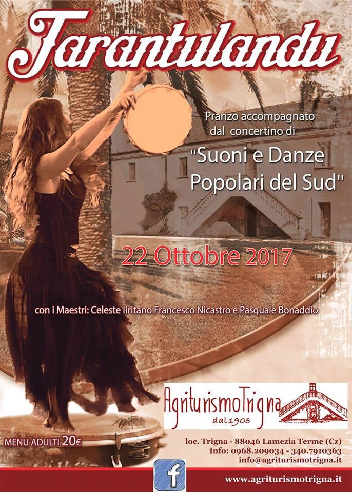 Tarantulandu! Suoni e danze popolari del Sud 22 ottobre 2017 Agriturismo Trigna