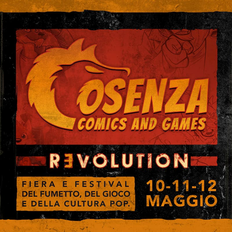 Cosenza Comics and Games 10-11-12 maggio 2019