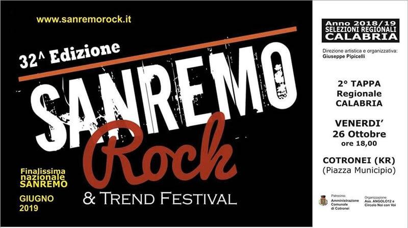 32^ edizione del Sanremo Rock& Trend Festival Venerdì 26 ottobre 2018 a Cotronei