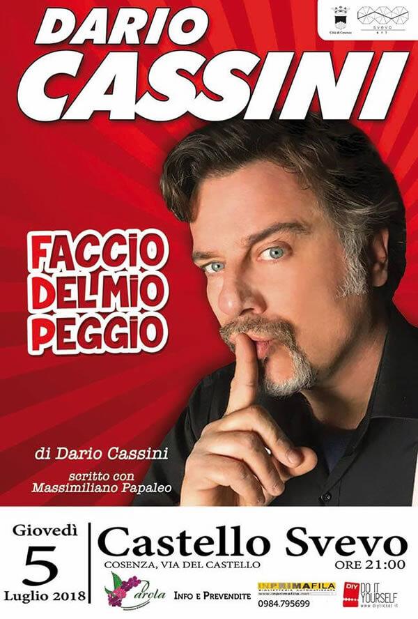 Dario Cassini in Faccio del mio peggio al Castello Svevo Cosenza 5 luglio 2018 locandina