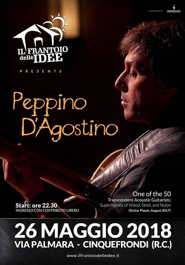 Peppino D'Agostino Live - Frantoio delle Idee - Cinquefrondi 26 maggio 2018 locandina