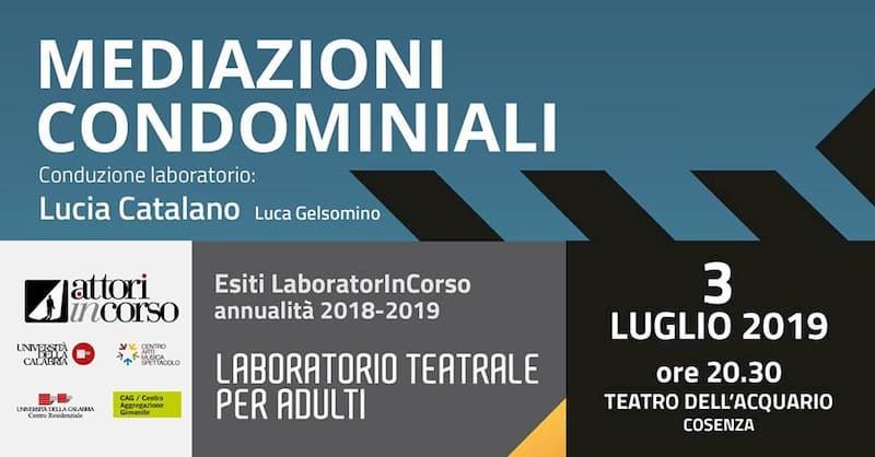 Teatro dell'Acquario AttorInCorso dal titolo Mediazioni condominiali 3 Luglio 2019 Cosenza locandina