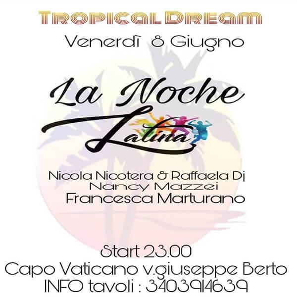 La Noche Latina al Tropical Dream Disco Club di Ricadi
