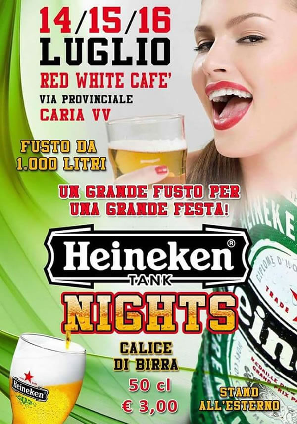 Heineken tank Nights 14 -15 -16 Luglio 2018 a Caria di Drapia locandina