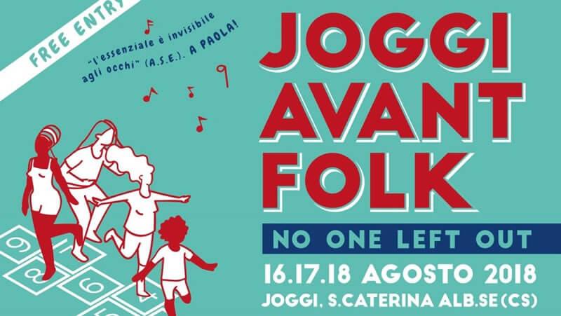Festival JOGGI AVANT FOLK 2018 16 17 18 agosto 2018 a Santa Caterina Albanese