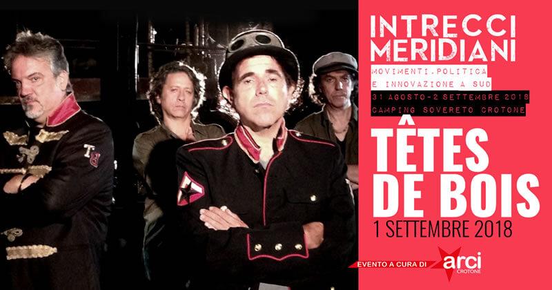 Tete de Bois al Festival Intrecci Meridiani 1 settembre 2018 a Isola Capo Rizzuto