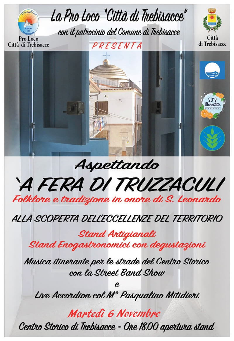 A fera di truzzaculi - Fiera di folklore e tradizione in onore di S. Leonardo a Trebisacce 6 novembre 2018 locandina