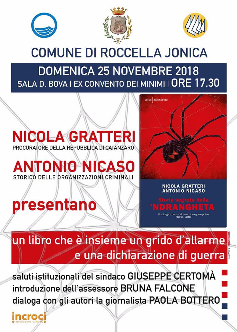 Nicola Gratteri ed Antonio Nicaso Storia segreta della 'Ndrangheta 25 novembre 2018 a Roccella Ionica