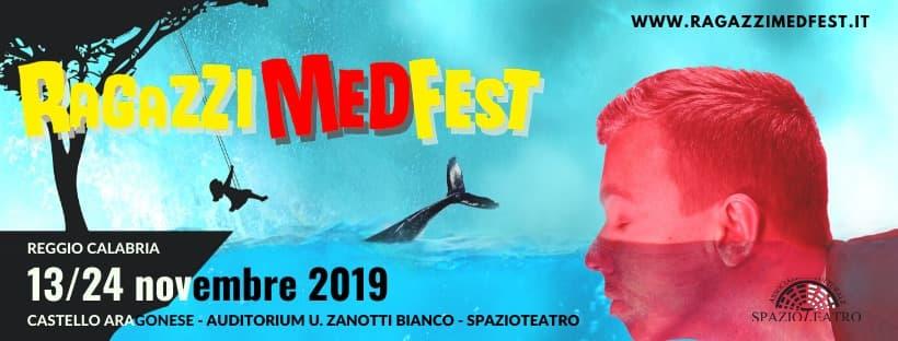 Ragazzi MedFest - Festival Mediterraneo dei Ragazzi dal 13 al 24 Novembre 2019 a Reggio Calabria locandina