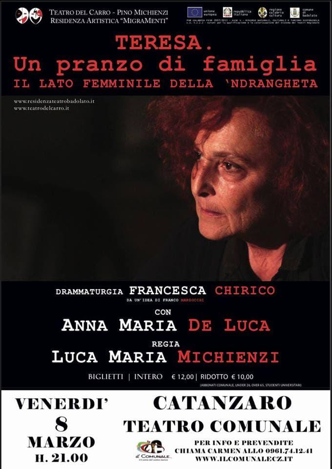 Teresa. Un pranzo di famiglia.Il lato femminile della'ndrangheta 8 marzo 2019 a Catanzaro