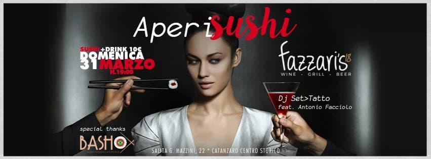 Fazzari's 18 • AperiSushi & Dj set Tatto 31 marzo 2019 a Catanzaro