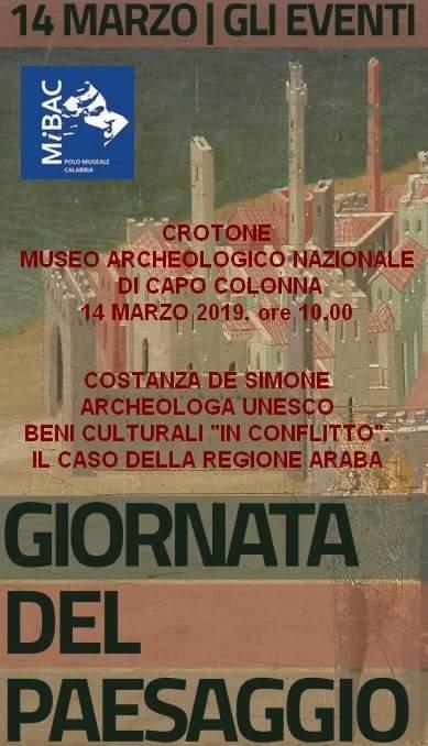 Giornata Nazionale del Paesaggio - Patrimoni culturali in conflitto. Il caso della Regione Araba 14 marzo 2019