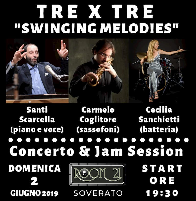 TRE X TRE Swinging Melodies l Room 21 di Soverato 2 giugno 2019