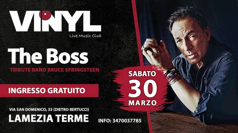 The Boss Tribute Bruce Springsteen Vinyl 30 marzo 2019 a Lamezia Terme