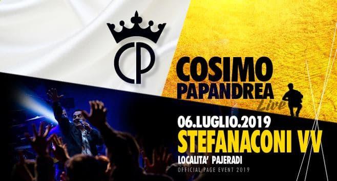 Cosimo Papandrea Live a Stefanaconi 6 luglio 2019