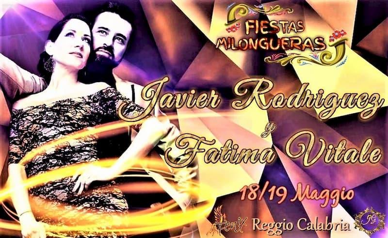 Fiestas Milongueras - Javier Rodriguez y Fatima Vitale 18 e 19 maggio 2019 a Reggio Calabria