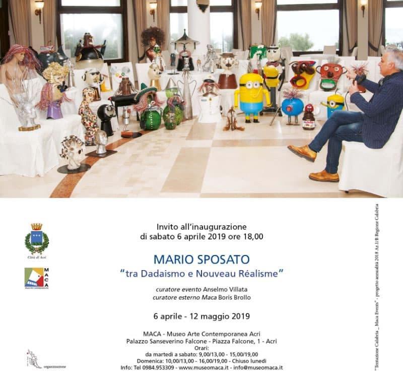 Mario Sposato - Tra Dadaismo e Nouvea Réalisme dal 6 aprile al 12 maggio 2019 al MACA Museo Arte Contemporanea Acri