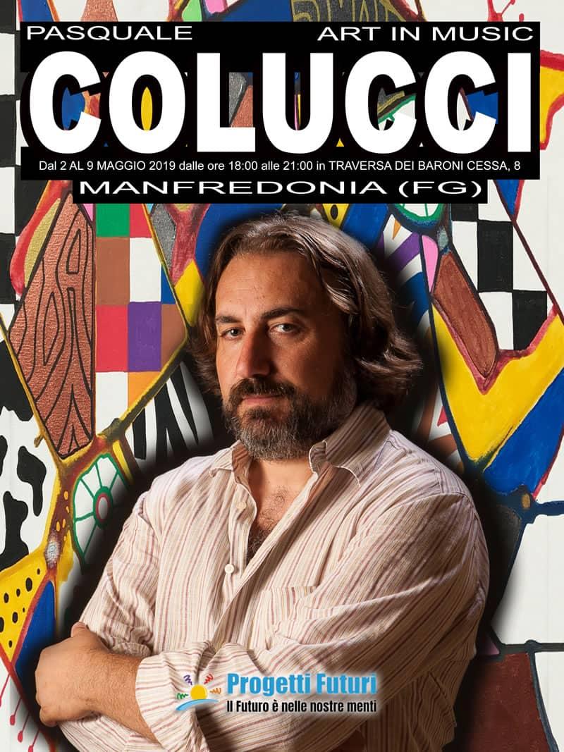 Mostra di Pasquale Colucci a Manfredonia dal 2 al 9 maggio 2019 locandina
