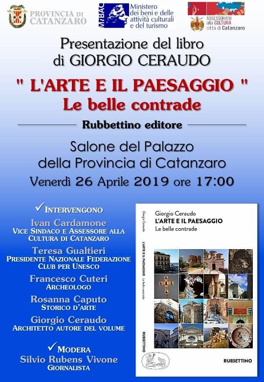 Presentazione volume L'arte e il paesaggio di Giorgio Ceraudo 26 aprile 2019 a Catanzaro locandina
