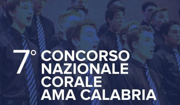 7° Concorso Nazionale Corale AMA Calabria
