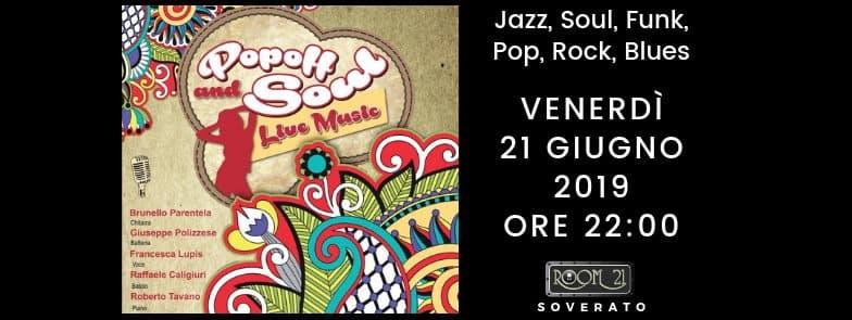 Popoff and Soul 21 giugno 2019 al Room 21 Speakeasy di Soverato