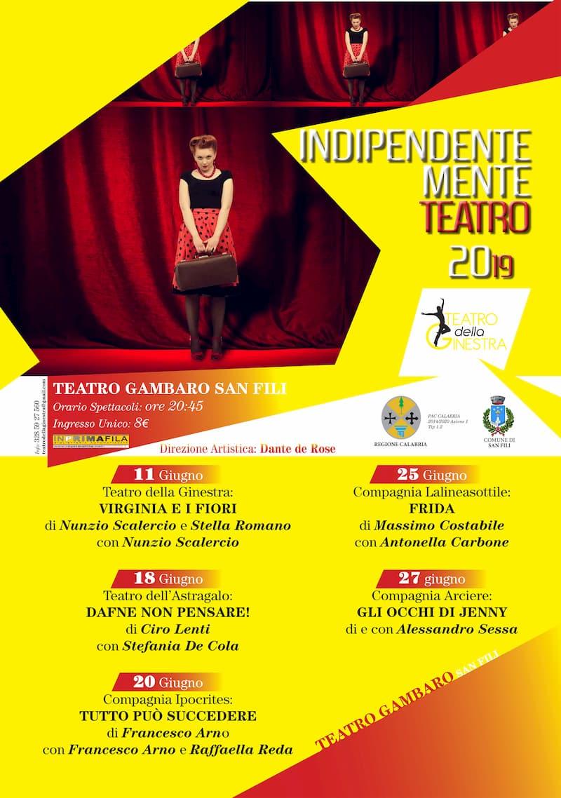 Festival Indipendentemente Teatro 11 - 27 Giugno 2019 a San Fili locandina