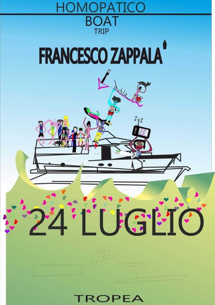 Francesco Zappalà Homopatico Boat Trip 24 luglio 2019 a Tropea