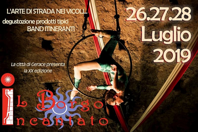 Il Borgo Incantato - Festival Internazionale di Arte di Strada 26 27 28 luglio 2019 a Gerace