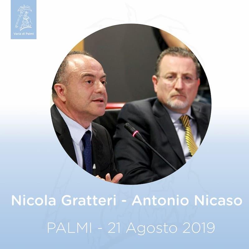 Nicola Gratteri e Nicola Nicaso 21 Agosto 2019