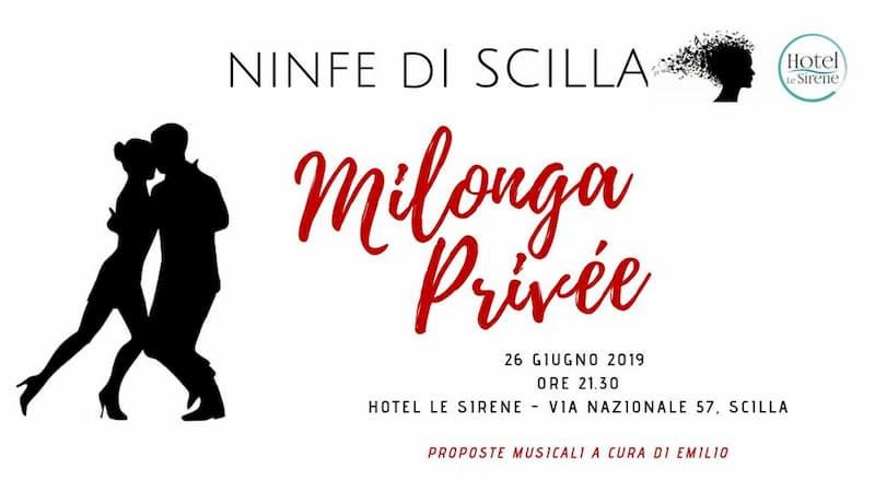 Ninfe di Scilla - Milonga Privée 26 giugno 2019