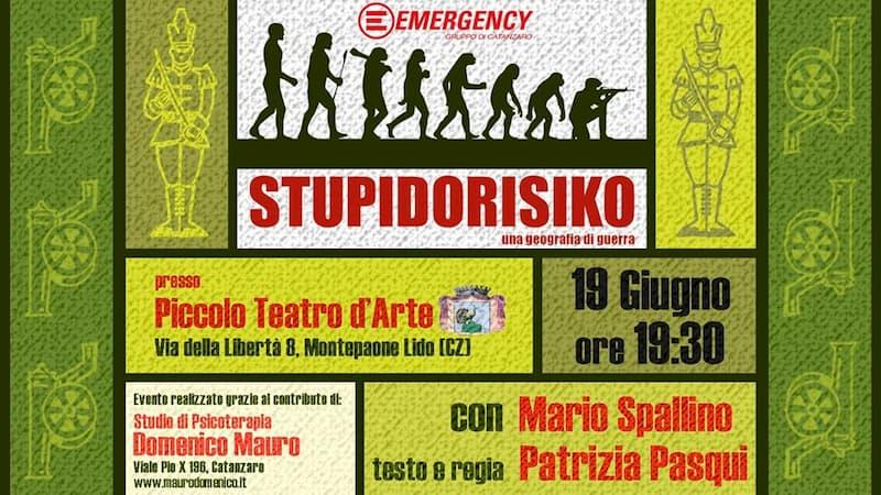 Stupidorisiko - Una Geografia di Guerra Spettacolo Teatrale 19 giugno 2019 Montepaone Lido