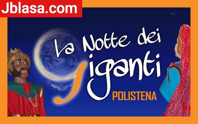 La Notte dei Giganti si svolge a Polistena in provincia di Reggio Calabria