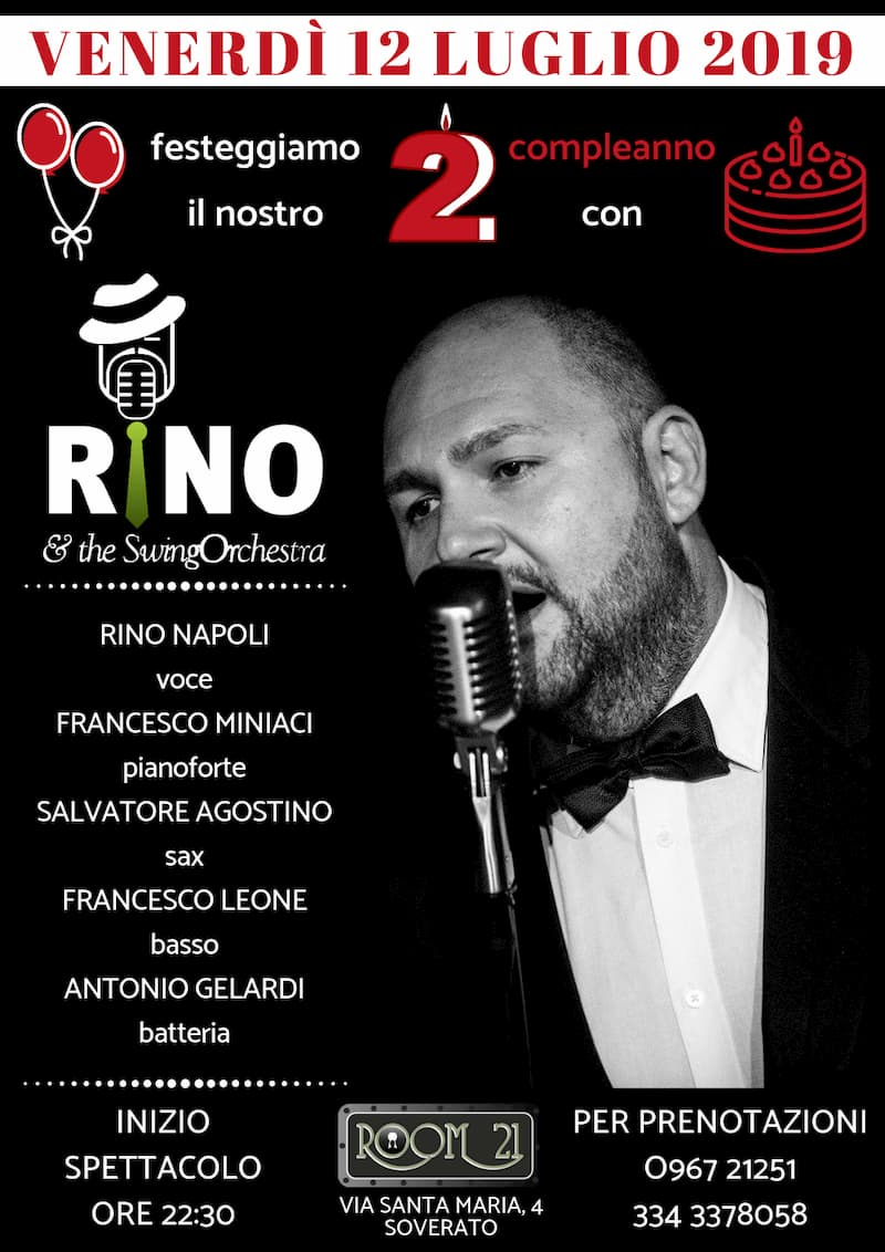 RINO & THE SWING ORCHESTRA al Jazz Club Room 21 Speakeasy di Soverato 12 Luglio 2019 locandina