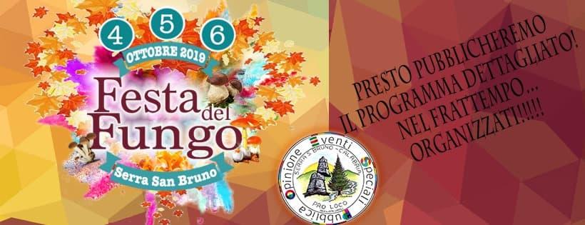 Festa del Fungo Ottobre 2019 sesta edizione a Serra San Bruno locandina