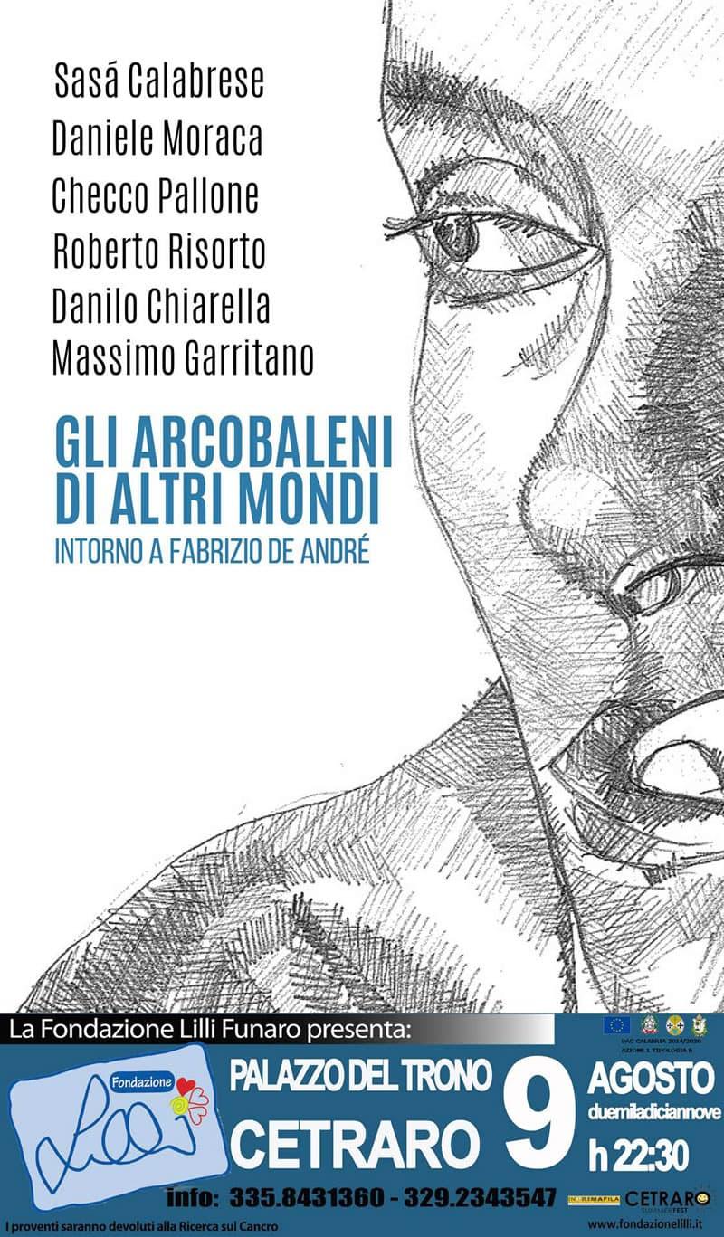 Gli arcobaleni di altri mondi Intorno a Fabrizio De André 9 agosto 2019 a Cetraro locandina