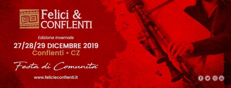 Felici & conflenti Dicembre 2019 a Conflenti locandina