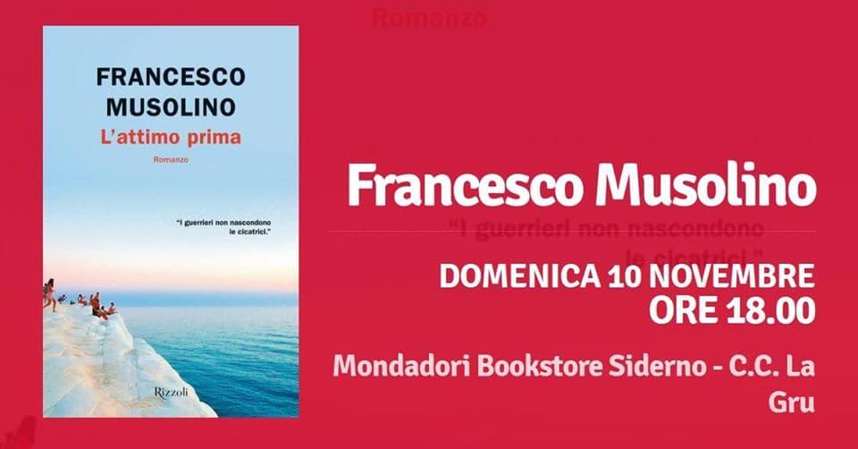 Francesco Musolino presenta L'attimo prima Rizzoli 10 Novembre 2019 a Siderno locandina