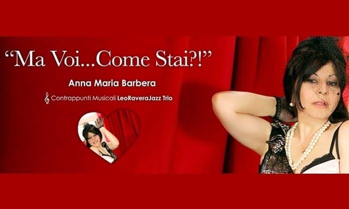 Ma voi come stai con Anna Maria Barbera
