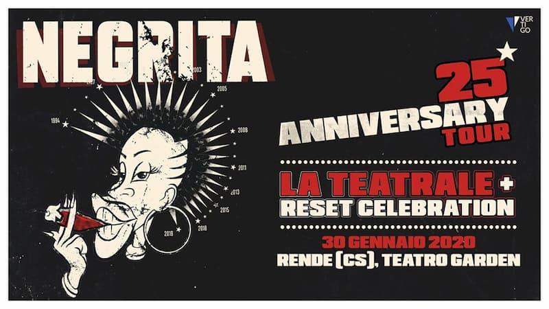 Negrita - La Teatrale + Reset Celebration - Rende 30 Gennaio 2020 locandina