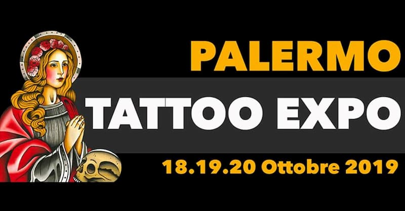 Palermo Tattoo Expo 18 19 20 Ottobre 2019 locandina