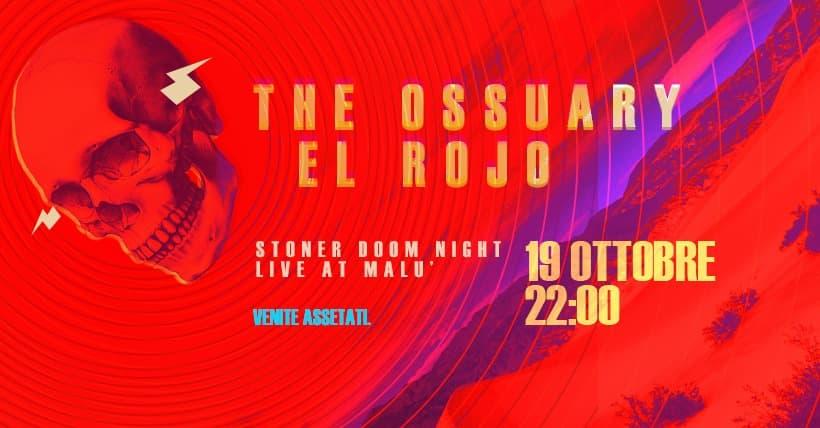 The Ossuary - El Rojo at Malu 19 Ottobre 2019 a Morano Calabro locandina