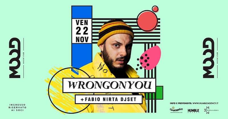 Wrongonyou • Atlante Tour • Fabio Nirta DjSet 22 Novembre 2019 a Rende locandina
