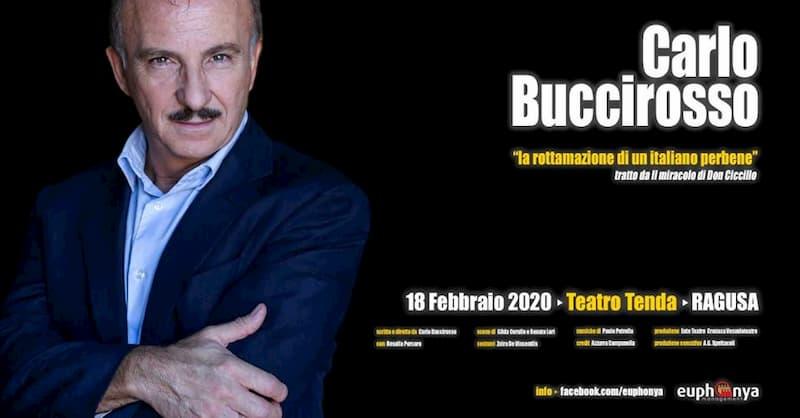 Carlo Buccirosso - Ragusa 18 Febbraio 2020 locandina