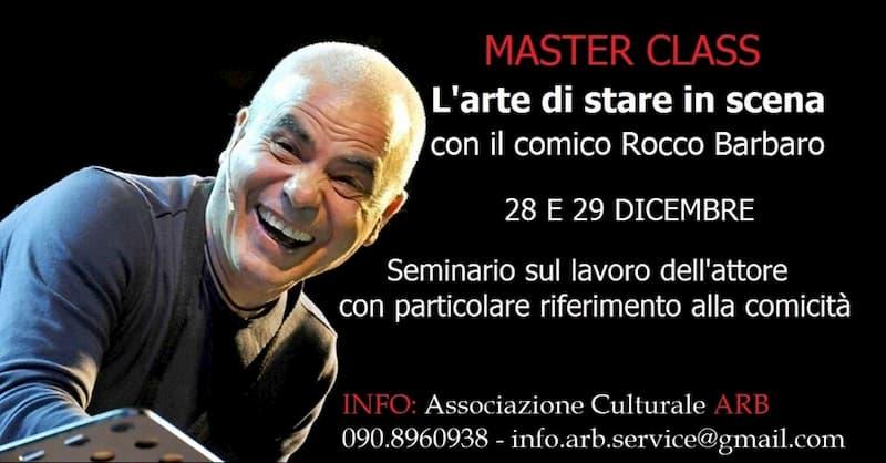 L'arte di stare in scena con il comico Rocco Barbaro 28 e 29 Dicembre 2019 a Messina locandina