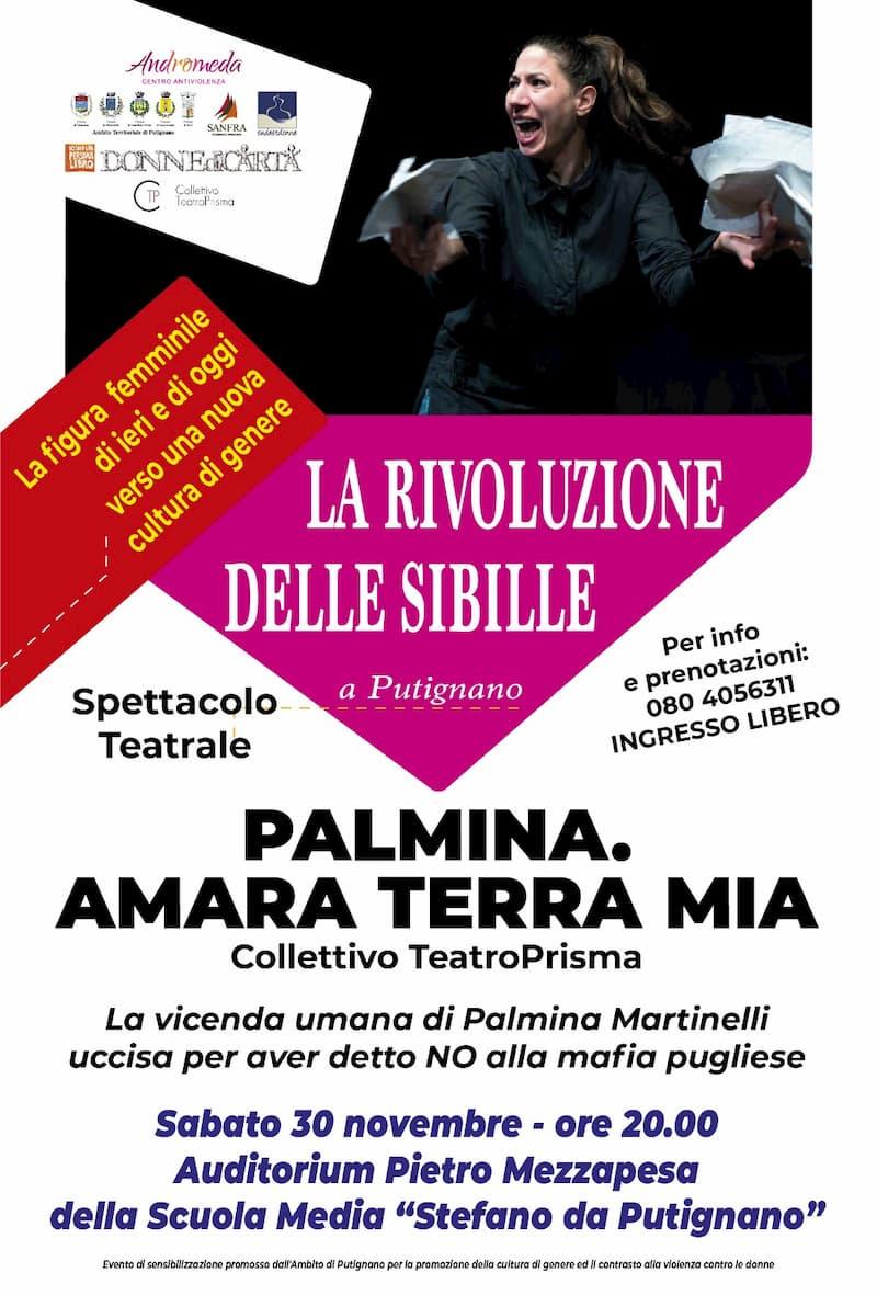 Rassegna La rivoluzione delle Sibille - Palmina. Amara terra mia 30 Novembre 2019 a Putignano locandina