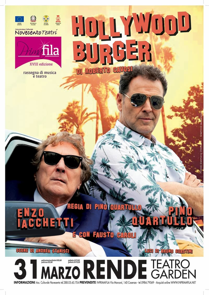 Enzo Iacchetti - Pino Quartullo in Hollywood Burger al teatro Garden Rende 31 Marzo 2020 locandina