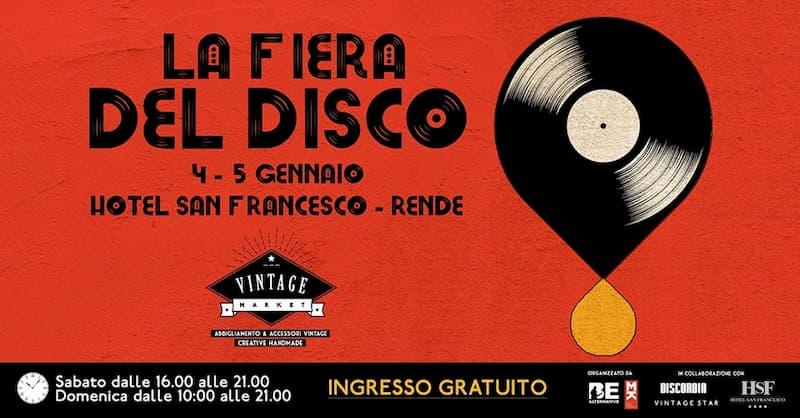 La Fiera del Disco 4 e 5 Gennaio 2020 all'Hotel San Francesco di Rende locandina