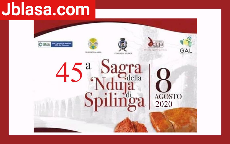 45° Sagra della Nduja di Spilinga 8 agosto 2020